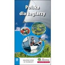 Bezdroża Polska dla żeglarzy Najciekawsze szlaki śródlądowe Przewodnik Rekreacyjny