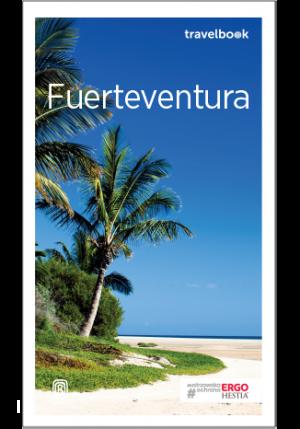 Bezdroża Travelbook Fuerteventura  Wyd 3