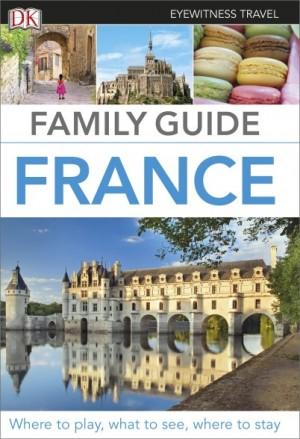 DK Family Guide France - Francja