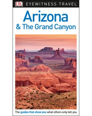 DK Arizona and the Grand Canyon - Wielki Kanion