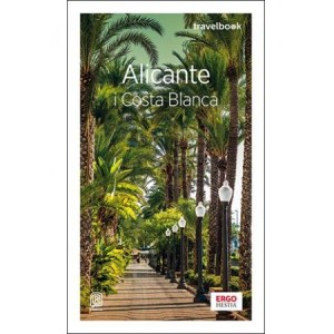 Bezdroża Travelbook Alicante i Costa Blanca 2019