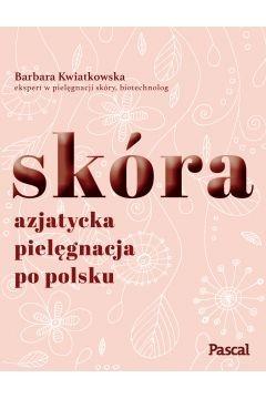 Pascal - Skóra Azjatycka pielęgnacja po polsku