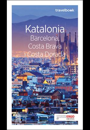 Bezdroża Travelbook Katalonia. Barcelona, Costa Brava i Costa Dorada Wy 3
