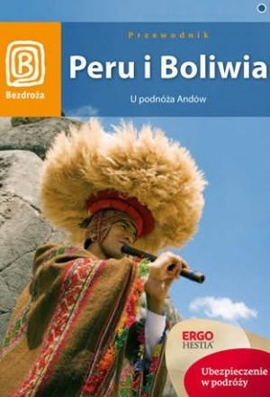 Bezdroża Peru i Boliwia U podnóża Andów