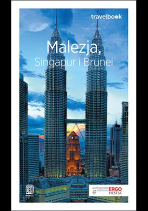 Bezdroża Travelbook Malezja, Singapur i Brunei