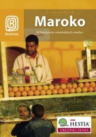 Bezdroża Maroko. W labiryncie orientalnych medyn