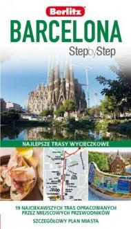 PRZEWODNIK BERLITZ BARCELONA STEP BY STEP