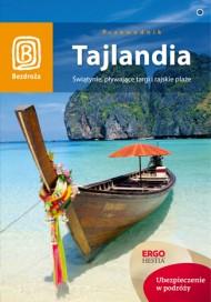 Przewodnik Bezdroża Tajlandia Świątynie, pływające targi i rajskie plaże + Turcja Kraj czterech mórz GRATIS!