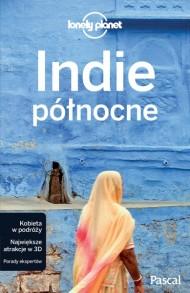 Lonely Planet Przewodnik Indie Północne