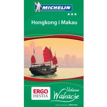 Michelin Hongkong i Macau Przewodnik Udane Wakacje Hong Kong