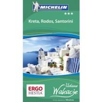 Kreta, Rodos i Santorini Udane Wakacje Michelin