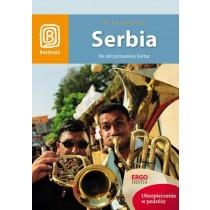 Bezdroża Serbia Na skrzyżowaniu kultur Wydanie 1
